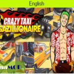 [Crazy Taxi Gazillionaire] – チートのやり方解説