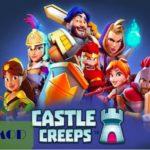 [キャッスルクリープス(Castle Creeps TD)]チートのやり方解説 MOD APK無料ダウンロード